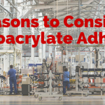 5 Reasons You Might Consider a Cyanoacrylate Glue
